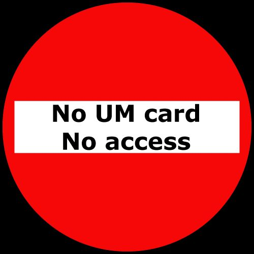 'No UM card – No access' at Inner City Library