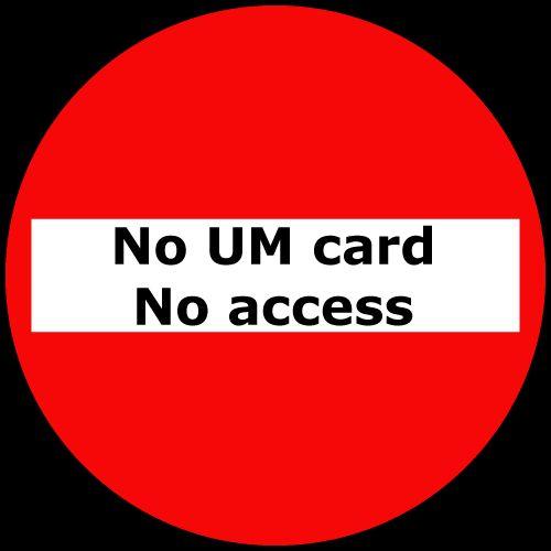 'No UM card – No access' at Inner City Library