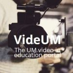 New UM portal for video in your education