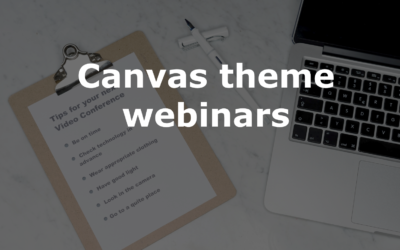 Bite-size Canvas theme webinars for teaching staff