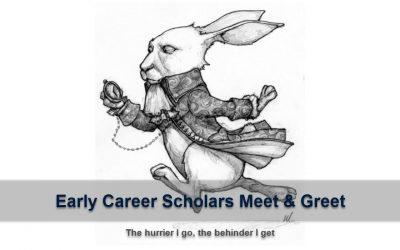 Early career scholars meet & greet